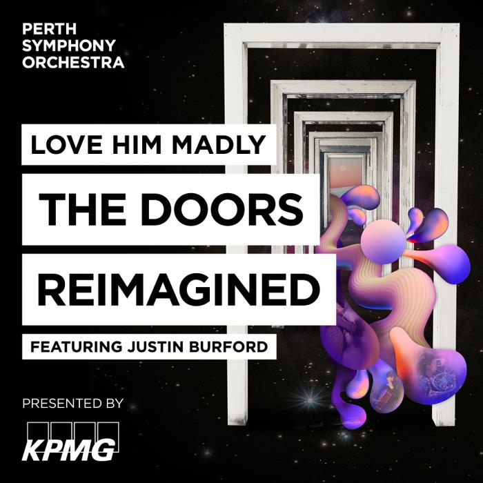 Love Him Madly : The Doors Reimagined