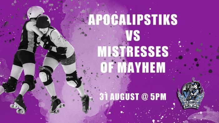 Perth Roller Derby   BOUT 5 Apocalipstiks vs Mayhems