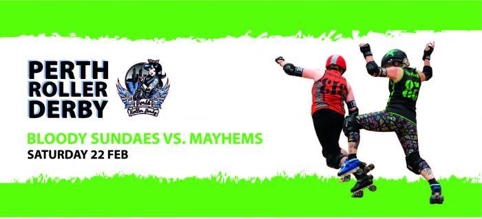 Perth Roller Derby - Bloody Sundaes vs Mistresses of Mayhem