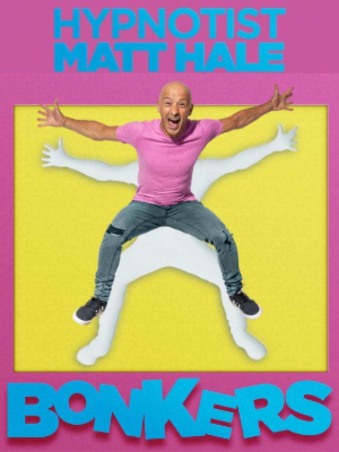 Matt Hale: Bonkers - Comedy Hypnotist