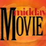 TV – Re midday movies
